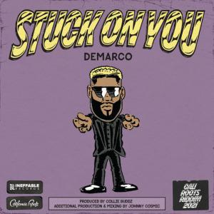 poster for Stuck On You - Demarco, Collie Buddz