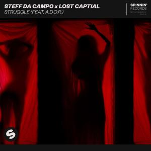 poster for Struggle (feat. A.D.O.R.) - Steff da Campo & LOST CAPITAL
