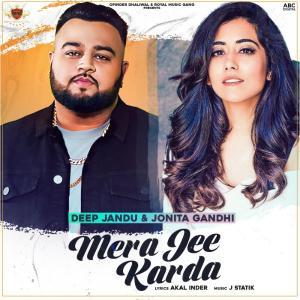 poster for Mera Jee Karda - Deep Jandu & Jonita Gandhi