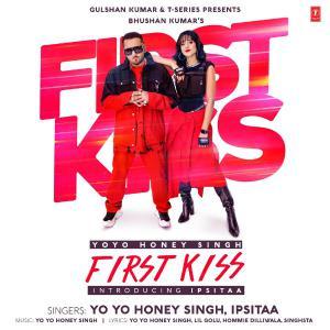 poster for First Kiss - Yo Yo Honey Singh & Ipsitaa