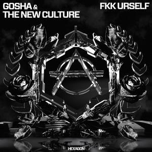 poster for Fkk Urself - gosha & The New Culture