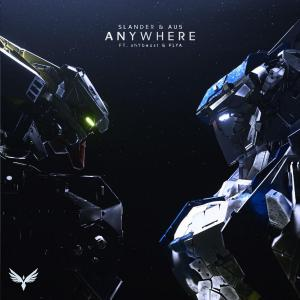 poster for Anywhere (feat. shYbeast, PLYA) - SLANDER & Au5