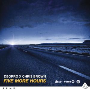 poster for Five More Hours - Deorro x Chris Brown