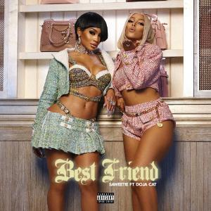 poster for Best Friend (feat. Doja Cat) - Saweetie
