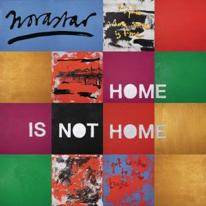 poster for Home Is Not Home - Novastar