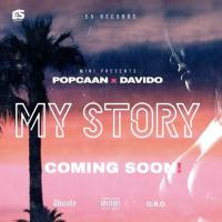 poster for My Story - Popcaan & Davido