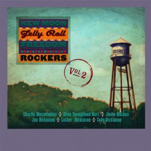 poster for Messin' With The Kid (feat. Jim dickinson) - New Moon Jelly Roll Freedom Rockers