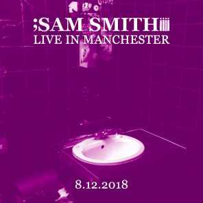 poster for The Whiskey, Guns & Bridges Blues (Live in Manchester, 8/12/2018) - Sam Smith