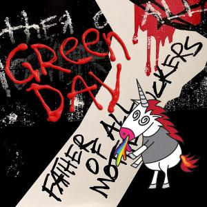 poster for Father of All… - Green Day