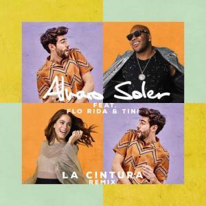 poster for La Cintura (Remix) [feat. Flo Rida & TINI] - Alvaro Soler