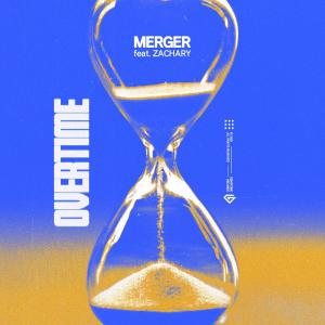 poster for Overtime (feat. ZACHARY) - Merger