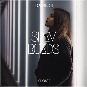 poster for Closer - Davincii
