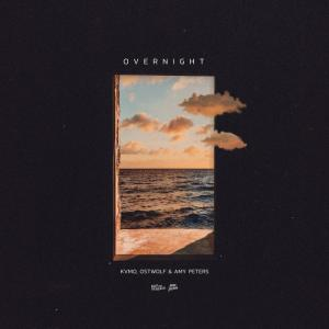 poster for Overnight - Kvmo, Ostwolf & Amy Peters