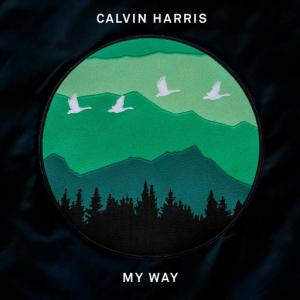 poster for My Way - Calvin Harris