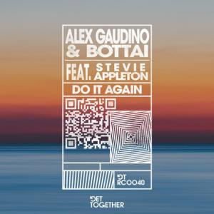 poster for Do It Again (feat. Stevie Appleton) - Alex Gaudino, Bottai