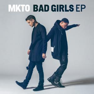 poster for Bad Girls - MKTO
