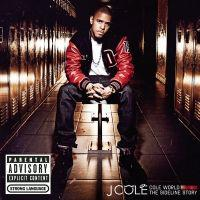 poster for In the Morning Ft. Drake - J. Cole