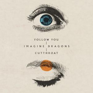 poster for Follow You - Imagine Dragons