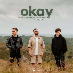 poster for Okay (feat. Wulf) - Nicky Romero, Marf