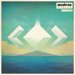 poster for You're On (feat. Kyan) - Madeon