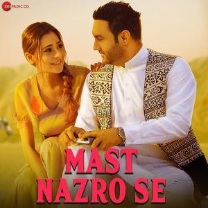 poster for Mast Nazro Se - Lakhwinder Wadali & Vikram Nagi