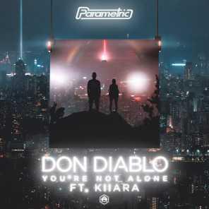 poster for You're Not Alone (feat. Kiiara) - Don Diablo