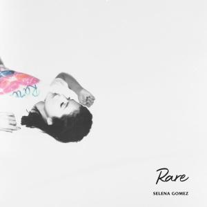 poster for  Rare - Selena Gomez