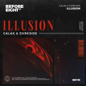 poster for Illusion - Calax & Dvrkside