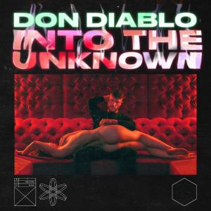 poster for Into the Unknown - Don Diablo