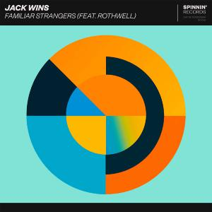 poster for Familiar Strangers (feat. Rothwell) - Jack wins