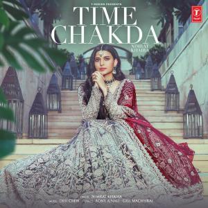 poster for Time Chakda - Nimrat Khaira