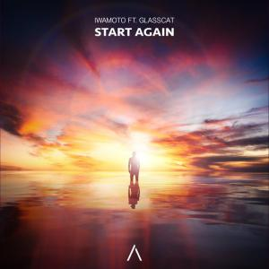 poster for Start Again (feat. glasscat) - Iwamoto