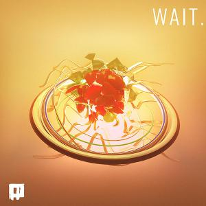 poster for Wait - Rederick