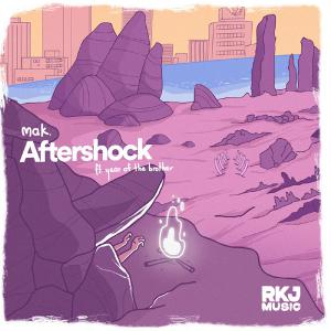 poster for Aftershock (feat. Year of the Brother) - Mak