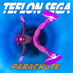 poster for Parachute - Teflon Sega