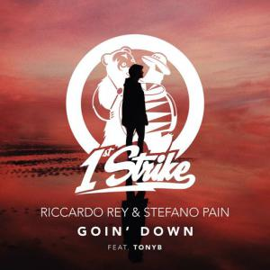 poster for Goin' Down (feat. TONYB.) - Riccardo Rey, Stefano Pain