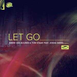 poster for Let Go (feat. Josha Daniel) - Armin van Buuren & Tom Staar
