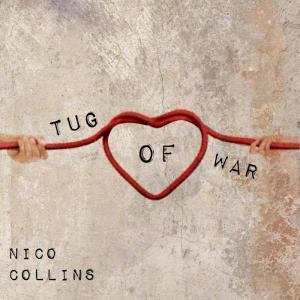poster for Tug of War - Nico Collins