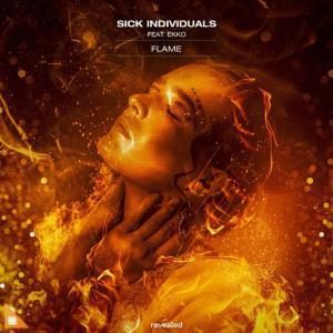 poster for Flame - Sick Individuals, Ekko