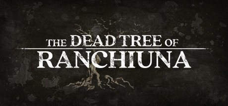 The Dead Tree of Ranchiuna v1.1.0