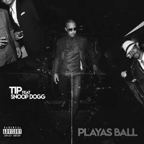 Playas Ball (feat. Snoop Dogg) - T.I. 2019