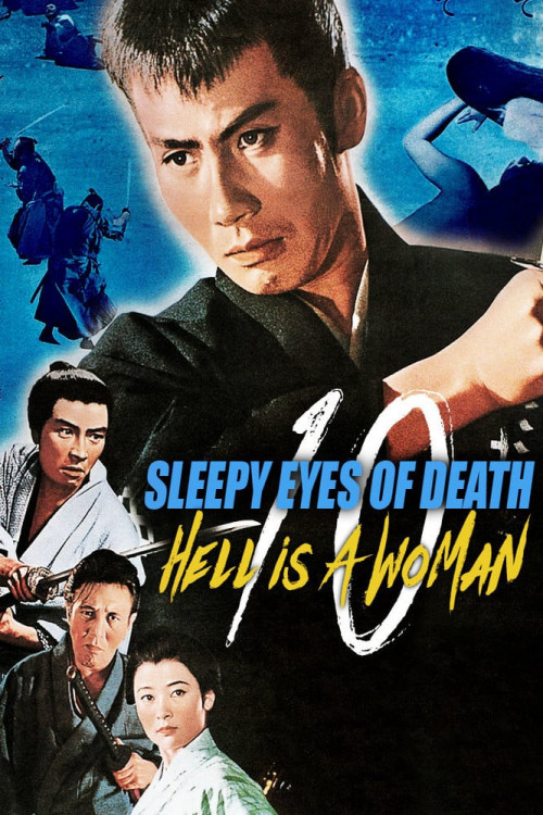 Sleepy Eyes of Death: Hell Is a Woman 1968