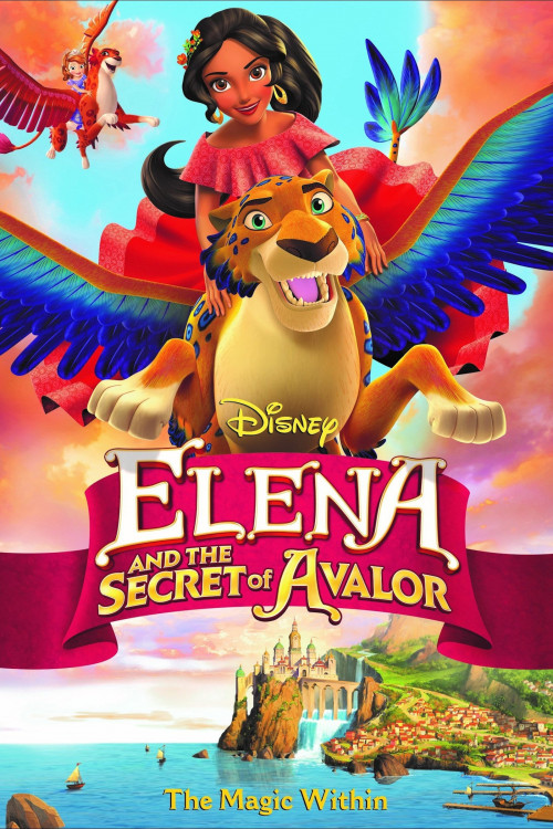 Elena of Avalor Elena and the Secret of Avalor 2016