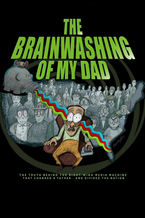 The Brainwashing of My Dad 2015