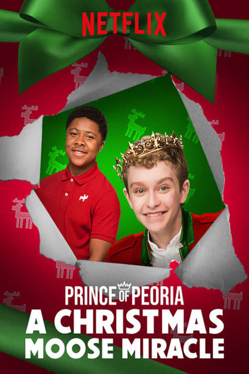Prince of Peoria A Christmas Moose Miracle 2018