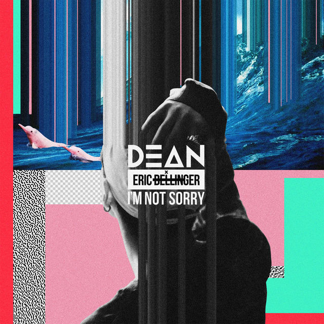 I'm Not Sorry (feat. Eric Bellinger) - DEAN 2015