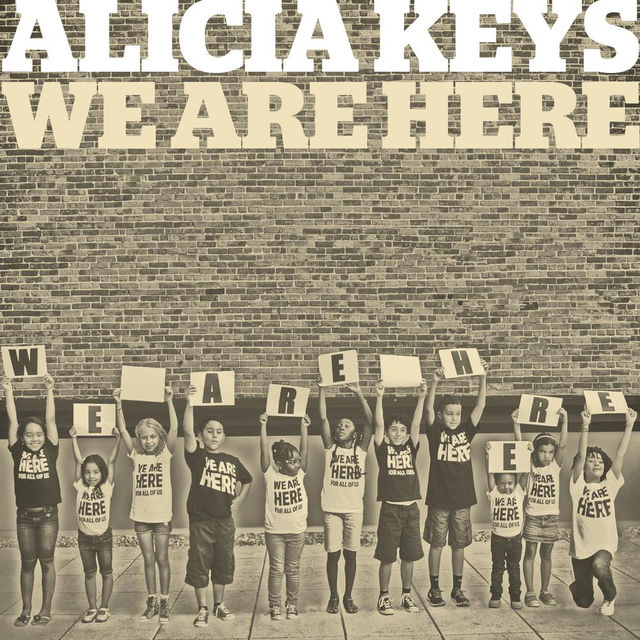 We Are Here - Alicia Keys 2014