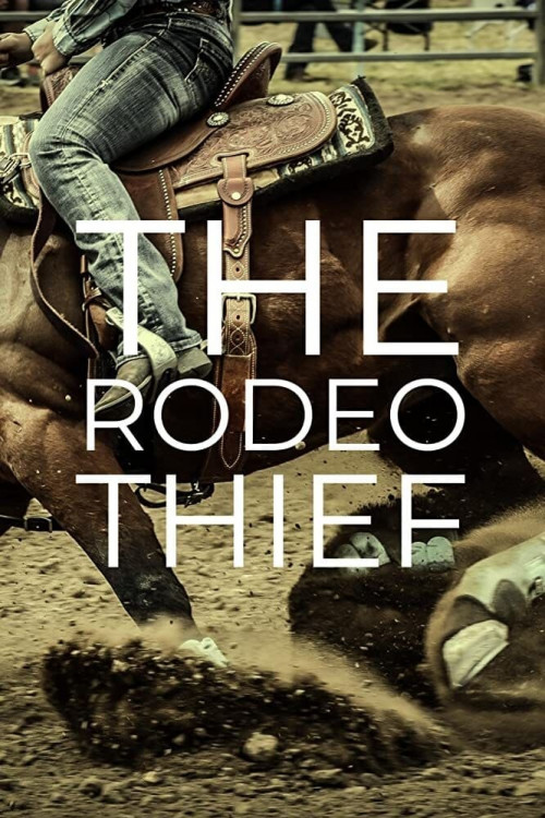 The Rodeo Thief 2021