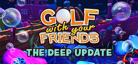 Golf With Your Friends v751 (The Deep Update) + Caddy Pack DLC + Soundtrack
