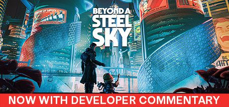 Beyond a Steel Sky: Aspiration Day Collection v1.3.27878 (Patch #5) + Bonus Content